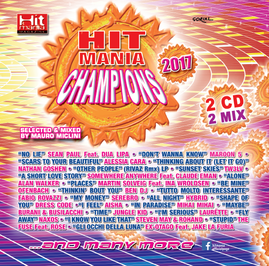 Hit Mania Champions 2017: Tracklist e download